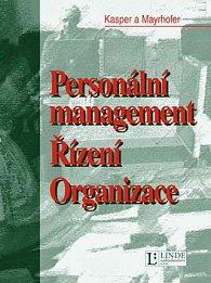 Personální management Řízení Organizace