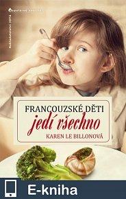 Francouzské děti jedí všechno (E-KNIHA)