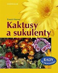 Kaktusy a sukulenty - Rady od profesionálů