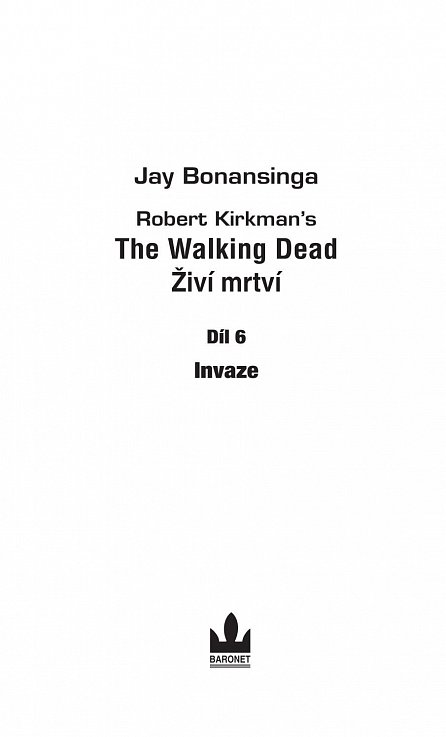 Náhled The Walking Dead -  Živí mrtví 6 - Invaze