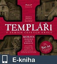 Templáři v zemích českých králů (2. díl, Morava) (E-KNIHA)