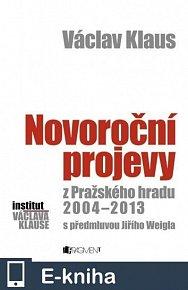 Václav Klaus – Novoroční projevy z Pražského hradu 2004-2013 (E-KNIHA)