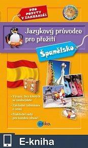 Jazykový průvodce pro přežití - Španělsko (E-KNIHA)