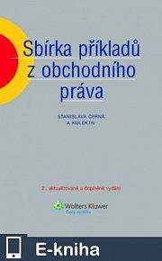 Sbírka příkladů z obchodního práva, 2. vydání (E-KNIHA)