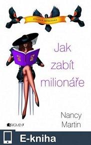Nancy Martin – Jak zabít milionáře (E-KNIHA)