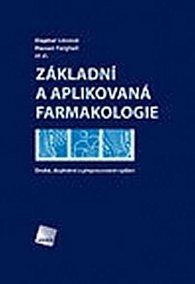 Základní a aplikovaná farmakologie - Druhé, doplněné a přepracované vydání