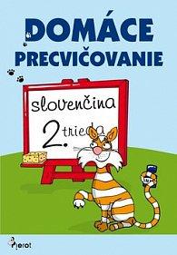Domáce precvičovanie slovenčina 2. trieda