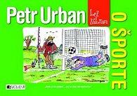 Petr Urban bez zábran O športe