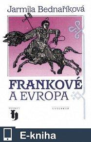 Frankové a Evropa (E-KNIHA)