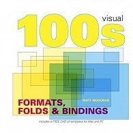 100's Formats Bindings & Folds