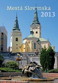 Mesta Slovenska 2013 - nástenný kalendár