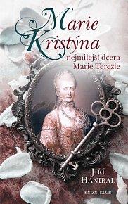Marie Kristýna, nejmilejší dcera Marie Terezie