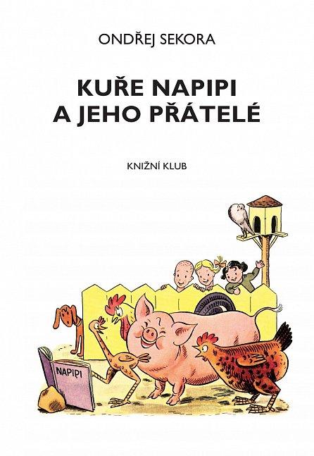 Náhled Kuře Napipi a jeho přátelé