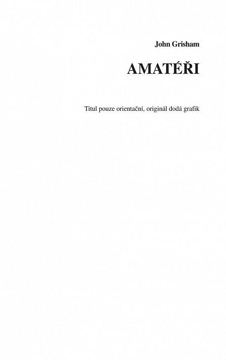 Náhled Amatéři