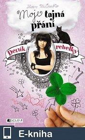 Deník rebelky – Moje tajná přání (E-KNIHA)