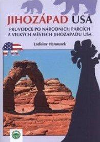 Jihozápad USA průvodce po národních parcích
