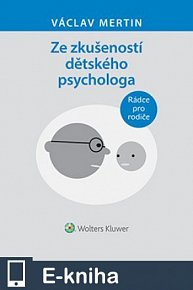 Ze zkušeností dětského psychologa (E-KNIHA)