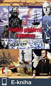 Velké polární výpravy (E-KNIHA)