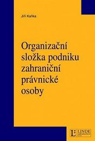 Organizační složka podniku zahraniční právnické osoby