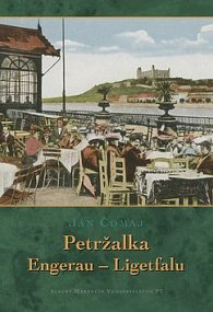 Petržalka Engerau - Ligetfalu
