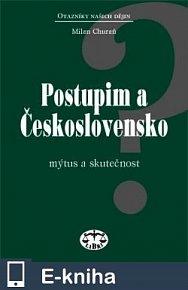 Postupim a Československo - Mýtus a skutečnost (E-KNIHA)