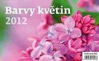 Kalendář stolní 2012 - Barvy květin