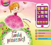 Zavolaj princeznej Môj smartfón