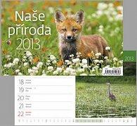 Naše příroda - stolní kalendář 2013