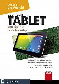 Tablet pro úplné začátečníky (E-KNIHA)