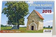 Kalendář stolní 2015 - Křížem krážem Čes