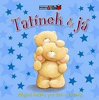Tatínek & já - Hřejivá knížka pro děti a tatínky