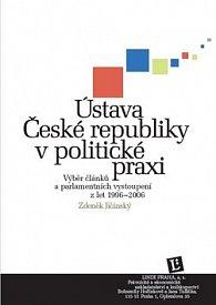 Ústava České republiky v politické praxi