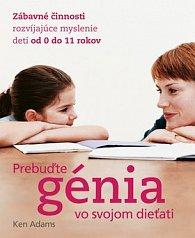 Prebuďte génia vo svojom dieťati