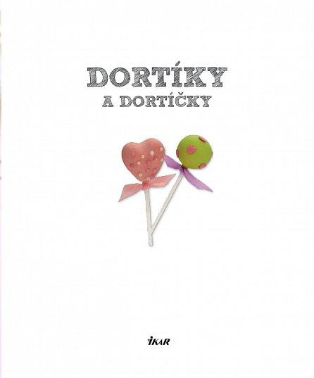 Náhled Dortíky a dortíčky