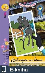 Horseland 7 Koně nejsou na hraní (E-KNIHA)