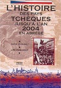 Dějiny českých zemí / L´Histoire des pays Tschéques