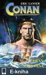 Conan a Černý labyrint (E-KNIHA)