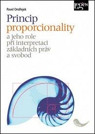Princip proporcionality a jeho role při interpretaci základních práv a svobod