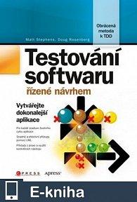 Testování softwaru řízené návrhem (E-KNIHA)