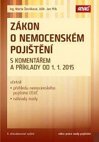 Zákon o nemocenském pojištění s komentářem a příklady od 1. 1. 2015