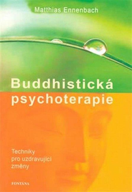 Náhled Buddhistická psychoterapie - Techniky pro uzdravující změny