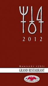 Maurerův Výběr Grand Restaurant 2012