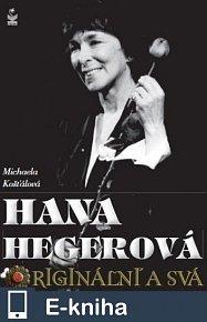 Hana Hegerová - originální a svá (E-KNIHA)