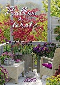 Balkon a terasa - nástěnný kalendář 2013