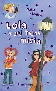 Lola a jej tajná misia