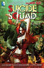 Suicide Squad (2011-2014) Vol. 1: Kicked in the Teeth