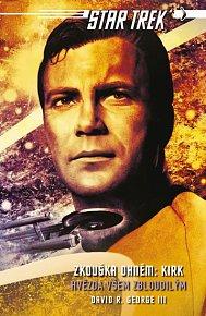 Star Trek: Zkouška ohněm: Kirk - Hvězda všem zbloudilým
