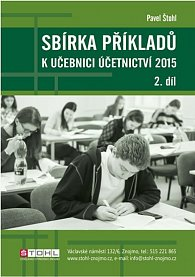 Sbírka příkladů k učebnici účetnictví II. díl 2015