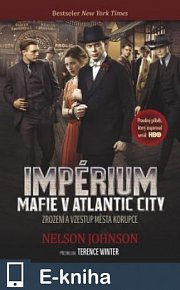 Impérium: Mafie v Atlantic City (E-KNIHA)