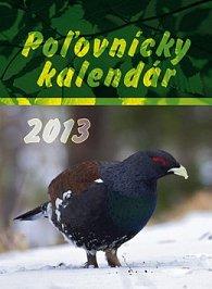 Poľovnícky kalendár 2013 - nástenný kalendár